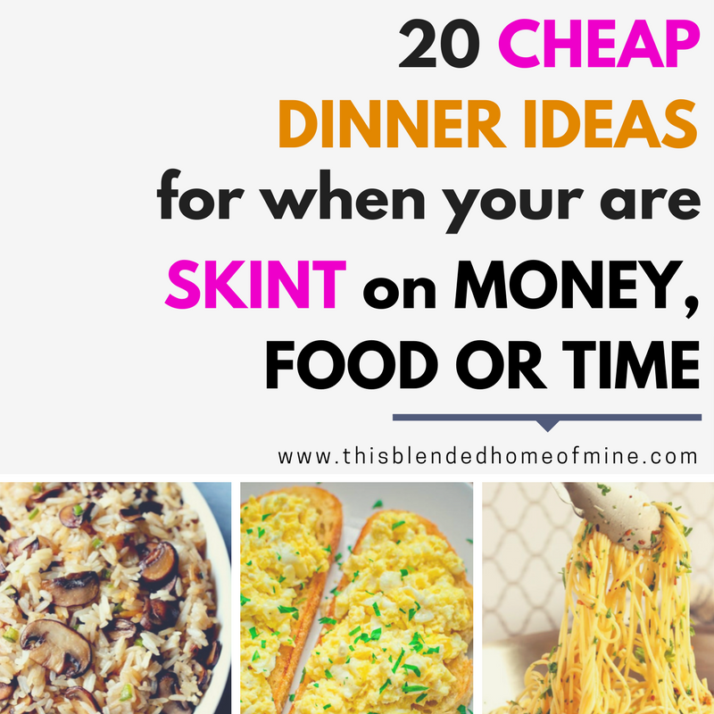 20 Cheap Dinner Ideas for When You Are Skint on Money, Food, or Time ...